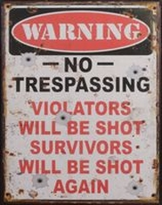 36 metal plate 464 no trespassing violators will be shot